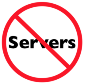 No Servers